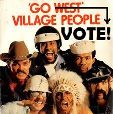 """""""Go West!'- dainuoja Village People. O aš jums sakau: gana būti drama queen, eikit balsuoti! GO VOTE, nes tai yra the new cool."""